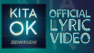 Zizan Razak   Kita OK [Official Lyric Video]