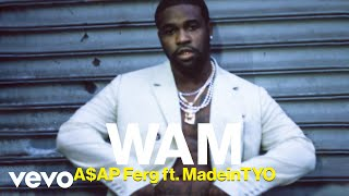 A$AP Ferg, MadeinTYO   Wam Ft. MadeinTYO
