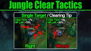Jungle Clearing Tactics (Learn To Effectively Clear)