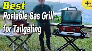 Best Portable Gas Grill For Tailgating In 2020 – Top Brands & Quality!