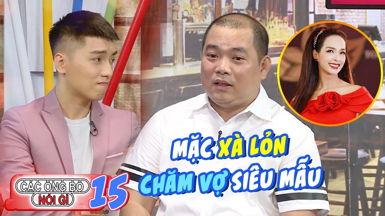 Các ông bố nói gì|Tập 15:Thúy Hạnh bầu 7 tháng có nguy cơ sinh non, Minh Khang thất thần chăm sóc vợ