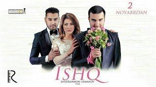Ishq (o'zbek film) | Ишк (узбекфильм)