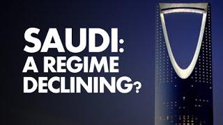 Saudi Arabia: A Regime Declining