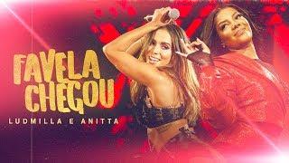 Ludmilla E Anitta Favela Chegou Dvd Hello Mundo Ao Vivo