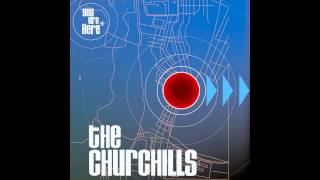 "The Churchills, ""Maybe Make Me Okay"""