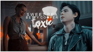 ►Sweet Pea & Betty Cooper | toxic [au]