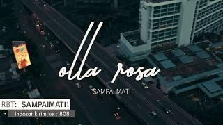 Sampai Mati - Olla Rosa (OFFICIAL MUSIC VIDEO)