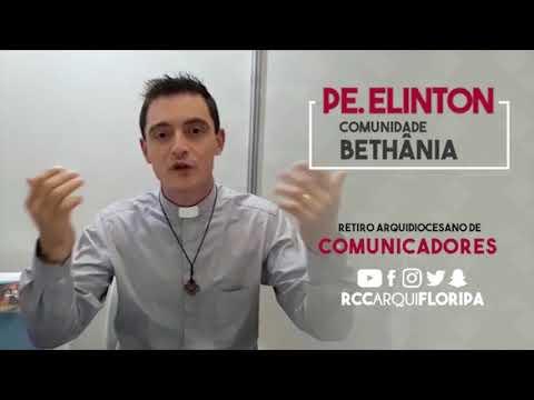 Retiro Arquidiocesano de Comunicadores   Convite de Padre Elinton da Comunidade Bethânia