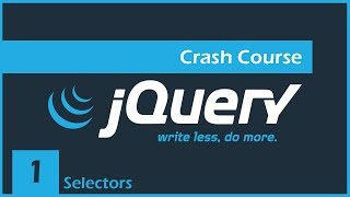 jQuery Crash Course [1] - Intro & Selectors