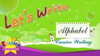 Hãy Viết - Viết chữ thảo - Alphabet từ A đến Z - Làm thế nào để Viết abc cho trẻ em
