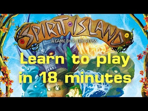 How to play Spirit Island (with expansion) in 18 minutes
