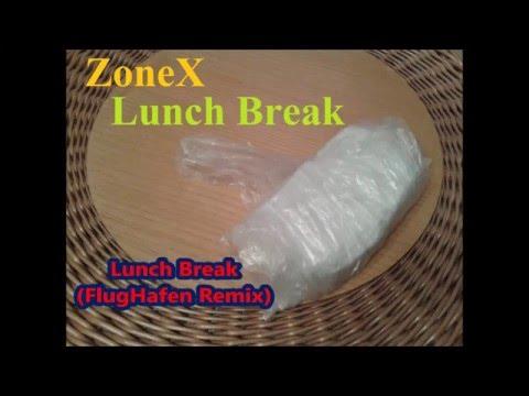 FlugHafen Inc. - ZoneX - Lunch Break (FlugHafen Remix)