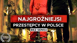 Polscy SERYJNI MORDERCY