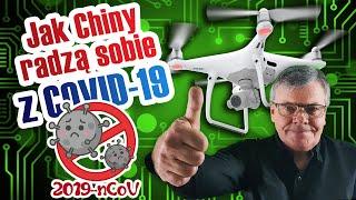 Chiny w walce z COVID-19 wykorzystały drony, sztuczną inteligencję i dyscyplinę