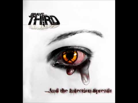 "Brave The Third - ""...And The Infection Spreads"" Promo"