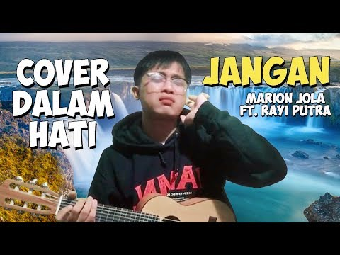 Marion Jola - Jangan ft. Rayi Putra (Cover Dalam Hati)