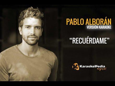 Recuerdame Pablo Alboran
