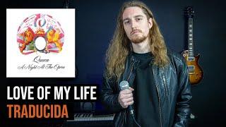 ¿Cómo sonaría QUEEN - LOVE OF MY LIFE en Español?