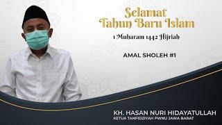AMAL SHOLEH #1 | KH. HASAN NURI HIDAYATULLAH