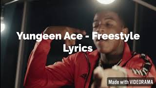 Yungeen Ace   Freestyle Lyrics