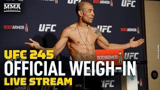 UFC 245: Official Weigh-In Live Stream - MMA Fighting