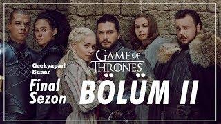 """HELALLEŞMELER!"" Game of Thrones // Final Sezon - Bölüm II İnceleme ve Teoriler"""