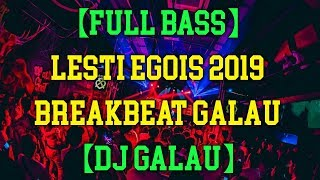 DJ LESTI EGOIS VS ILUSI TAK BERTEPI BREAKBEAT GALAU TERBARU 2019 || FULL BASS || OFFICIAL DJ !!