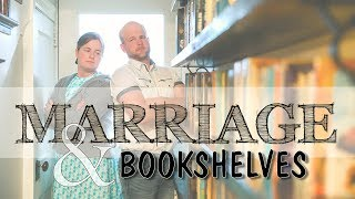 Of Marriage and Bookshelves