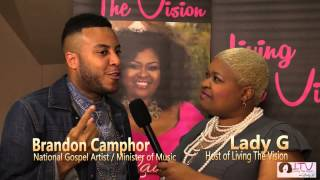 LIVING THE VISION w/ Lady G interview with Brandon Camphor & OneWay