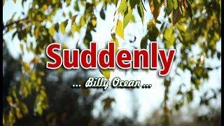 Suddenly   Billy Ocean (KARAOKE VERSION)