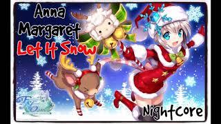 Anna Margaret - Let It Snow (Nightcore)
