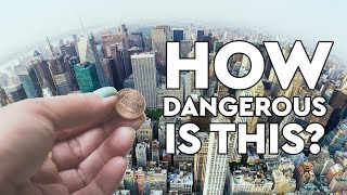 What Happens When You Drop A Penny Off The Empire State Building?  DEBUNKED
