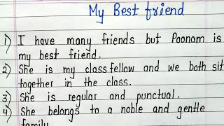My best friend-10 lines essay in english || Write a 10 lines essay on my best friend