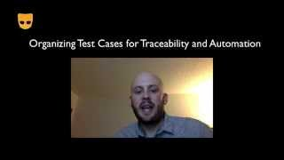 Organizing Test Cases for Traceability and Automation