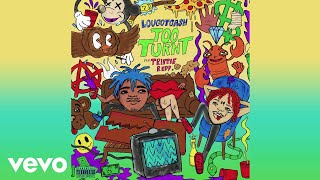 """#NewMusic: """"Too Turnt"""" by LouGotCash Feat. Trippie Redd"""