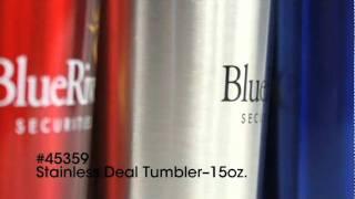 45359 | Stainless Deal Tumbler - 15 oz.