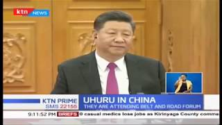 President Uhuru meets Chinese President Xi ahead of Belt and Road forum in Beijing