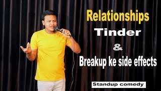Relationships Tinder & Breakup ke side effects | Stand-Up Comedy by Rahul Rajput