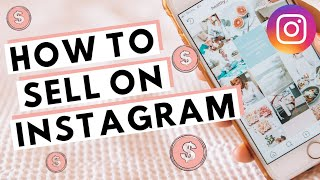 How to Sell on Instagram 2020 (10 TIPS THAT WORK!)
