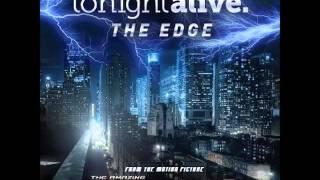 Tonight Alive - The Edge (The Amazing Spider-Man 2 Soundtrack) [HQ]