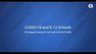 Center for Disease Control's minimum guidance for schools, staff training video.