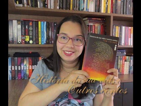 Historia de sua vida e outros contos de Ted Chiang Editora Intrínseca| Blog Leitura Mania