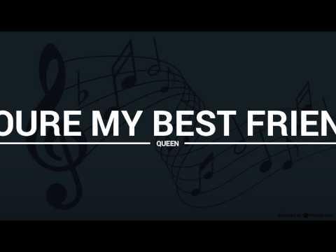 Queen - Youre My Best Friend (lyrics, karaoke, cover)