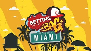 Tuesday's MLB Winning Picks, Betting Odds & Lines  | Betting With The Bag LIVE From Miami