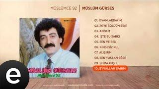 Eyvallah Şahım (Müslüm Gürses) Official Audio #eyvallahşahım #müslümgürses - Esen Müzik