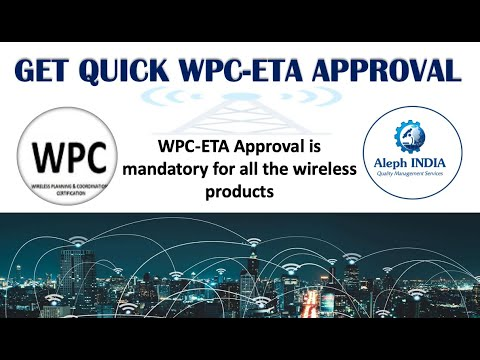 WPC Import License/ WPC-ETA Approval and Import License