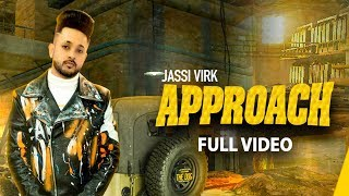 Approach (Official Video) | Jassi Virk | Latest Punjabi Songs 2020 | Speed Records