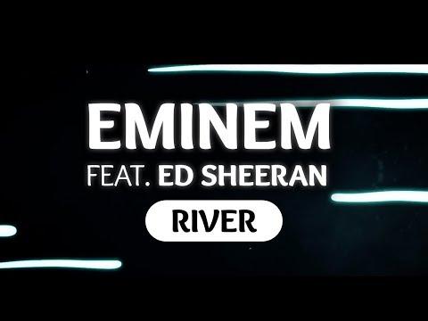 Eminem ‒ River (Lyrics) ft. Ed Sheeran