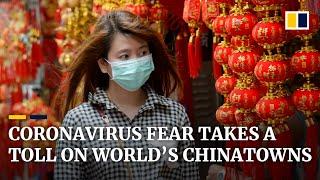 Chinatowns around the world feel effects of coronavirus fears