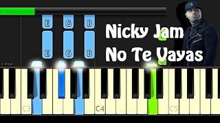 No te vayas - Nicky Jam - Piano Tutorial